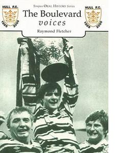 The Boulevard Voices Hull FC 1865 - 2000