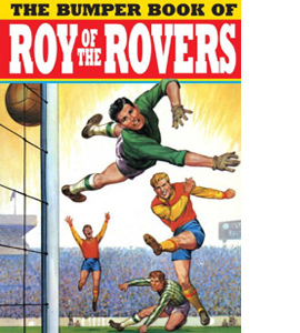 The Bumper Book of Roy of the Rovers (HB)