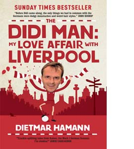 The Didi Man - My Love Affair With Liverpool
