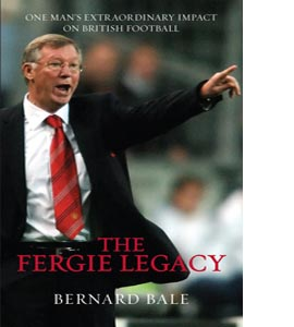 The Fergie Legacy
