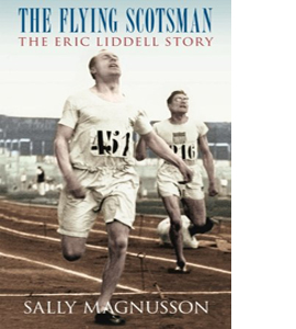 The Flying Scotsman: The Eric Liddell Story
