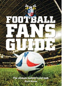 The Football Fans Guide