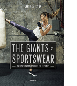 The Giants of Sportswear: Fashion Trends Throughout the Centurie