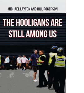 The Hooligans Are Still Amongst Us