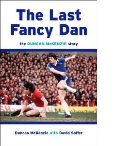The Last Fancy Dan - Duncan McKenzie Story (HB)