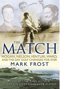 The Match: The Day Golf Changed Forever