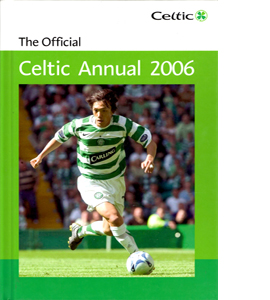 The Official Celtic FC Annual 2006 (HB)