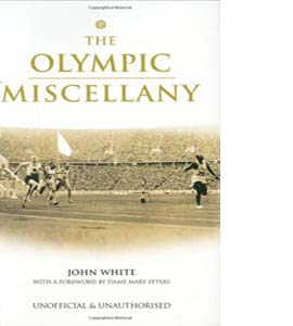 The Olympic Games Miscellany (HB)