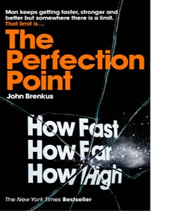 The Perfection Point: Predicting the Absolute Limits of Human Pe