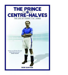 The Prince Centre Halves The Life of Tommy TG Jones (HB)