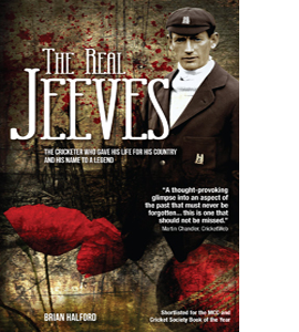 The Real Jeeves - The Cricketer Who Gave His Life (HB)