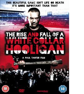 The Rise & Fall of a White Collar Hooligan (DVD)