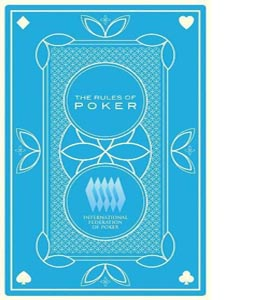The Rules of Poker: International Federation of Poker