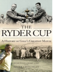 The Ryder Cup : A History