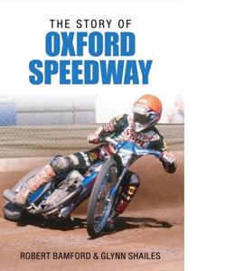 The Story of Oxford Speedway