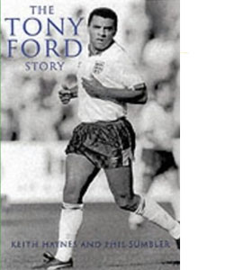 The Tony Ford Story