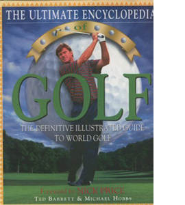 The Ultimate Encyclopedia of Golf (HB)