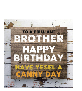 To A Brilliant Brother. Happy Birthday. (Greetings Cards).