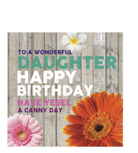To A Wonderful Daughter- Happy Birthday. (Greetings Card)
