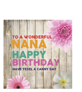 To A Wonderful Nana. Happy Birthday. (Greetings Card)