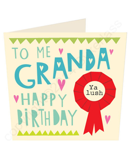 To Me Granda Happy Birthday Geordie Card
