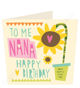 To Me Nana Happy Birthday Geordie Card