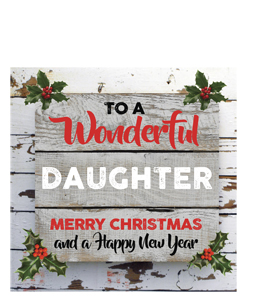 To a Wonderful Daughter Merry Christmas (Greetings Card)
