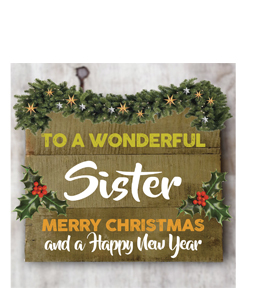 To a Wonderful Sister Merry Christmas (Greetings Card)