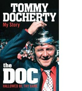 Tommy Docherty - My Story (HB)