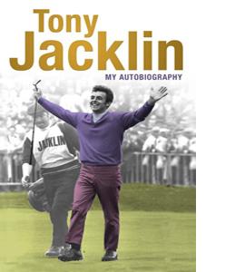 Tony Jacklin: My Autobiography