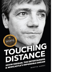Touching Distance Keegan, Entertainers & The Impossible Dream