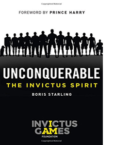 Unconquerable: The Invictus Spirit (HB)