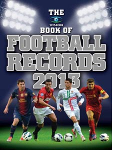 Vision Book of Football Records 2013 (HB)