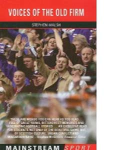 Voices Of The Old Firm