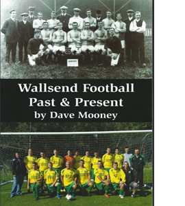 Wallsend Football Past & Present