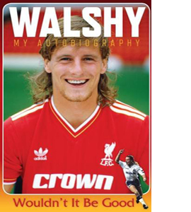 Walshy: Paul Walsh: My Autobiography (HB)