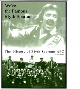 We're the Famous Blyth Spartans: The Official History of Blyth S