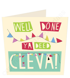 Well Done Ya Deed Clever - Geordie Card