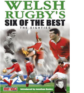 Welsh Rugby's Six Of The Best - The Eighties (DVD)
