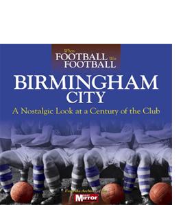 When Football Was Football: Birmingham City (HB)