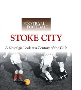 When Football Was Football: Stoke City (HB)