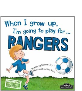 When I Grow Up I'm Going To Play For Rangers