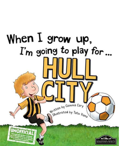 When I Grow Up I'm Going to Play for Hull (HB)
