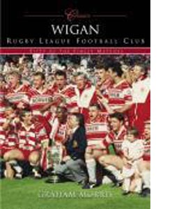 Wigan Fifty Finest Matches