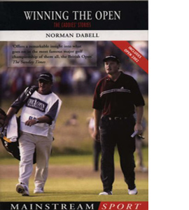Winning the Open: The Caddies' Stories