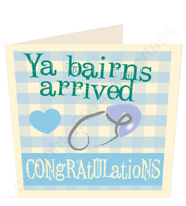 Ya Bairns Arrived - Blue (Boy) Geordie Card