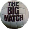 THE BIG MATCH DVDs