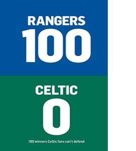 100-0: Celtic-Rangers/Rangers-Celtic (HB)
