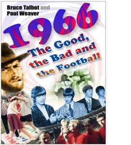 1966: The Good, the Bad and the Football