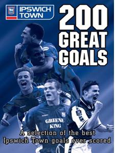 200 Great Goals - Ipswich Town (DVD)